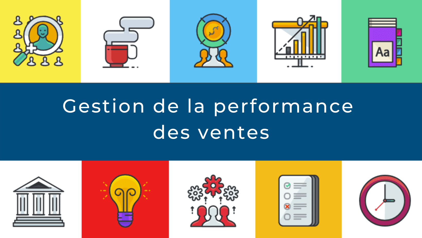 Gestion de la performance des ventes